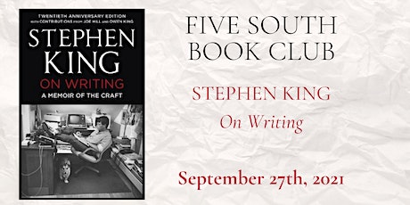Five South Book Club - Stephen King On Writing tickets