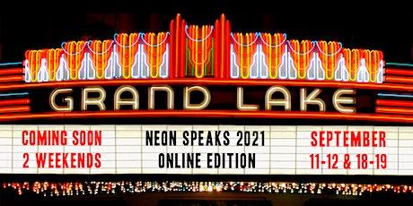 Neon Speaks 2021 All-Event Passport biglietti