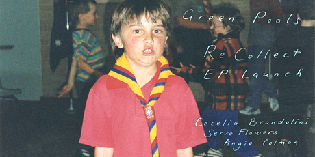 Green Pools 'ReCollect' EP Launch tickets
