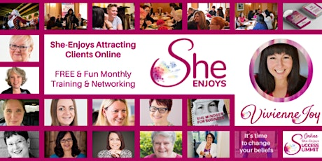 She-Enjoys Attracting Clients Training & Networking - FREE Monthly Event tickets