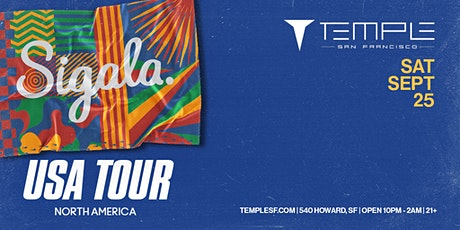Sigala 2021 Tour at Temple SF tickets
