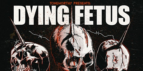 Dying Fetus, Terror, Brand of Sacrifice & Vitriol at Asheville Music Hall tickets