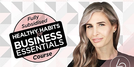 Healthy Habits for Business Essentials tickets