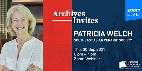 Archives Invites: Patricia Welch, Southeast Asian Ceramic Society tickets