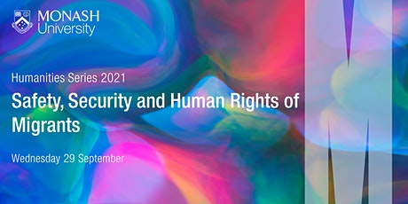 Humanities Series: Safety, Security and Human Rights of Migrants tickets