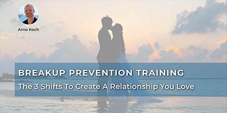 Breakup Prevention Training - Live Event With Arno Koch tickets