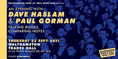 PAUL GORMAN & DAVE HASLAM tickets