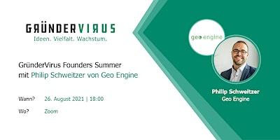 GründerVirus Founders Summer: Geo Engine