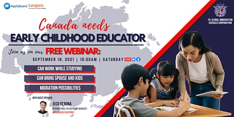FREE WEBINAR: CANADA NEEDS EARLY CHILDHOOD EDUCATOR! tickets