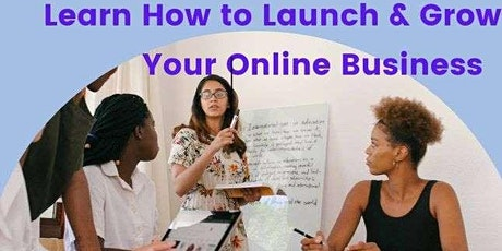 Free Talk: Learn How to Launch Your Online Business tickets