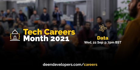 Deen Developers Tech Careers 2021 - Data | Session 3 tickets