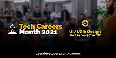 Deen Developers Tech Careers 2021 - UI/UX & Design | Session 4 tickets
