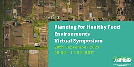 Planning for Healthy Food Environments Virtual Conference tickets