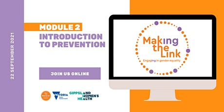 Making the Link   Module 2 - Introduction to Prevention - East Gippsland tickets