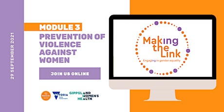 Making the Link | Module 3 - Prevention of Violence Against Women tickets