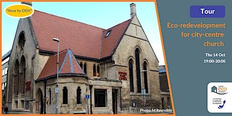 Eco-redevelopment for city-centre church: CB1 tickets