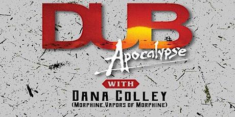 Halloween w/ Dub Apocalypse ft. Dana Colley (Morphine, Vapors Of Morphine) tickets