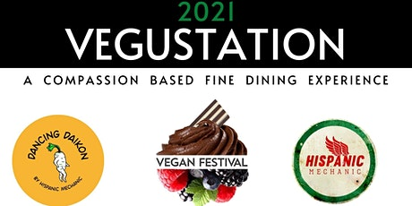 Vegustation - an compassionate dining experience tickets