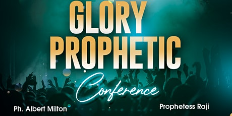 Glory Prophetic Conference - Houston tickets