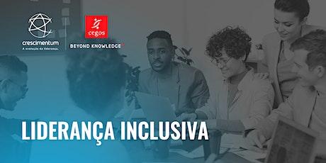 Liderança Inclusiva | Online e Ao Vivo ingressos