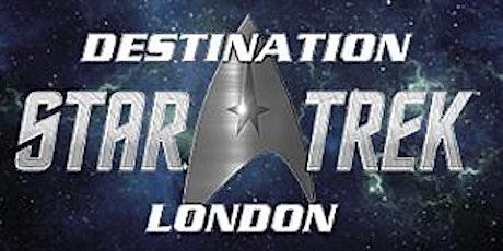 Destination Star Trek London tickets