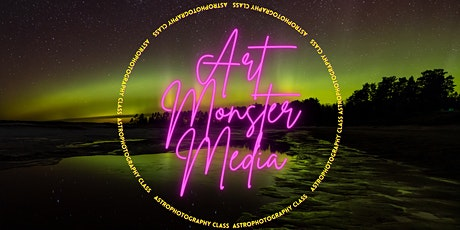 Astrophotography with Art Monster Media tickets