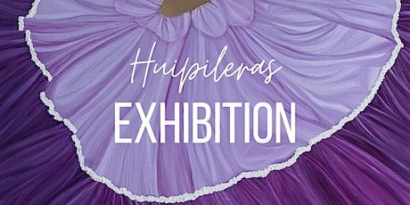Huipileras Collection Exhibition tickets