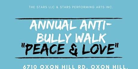 "4th Annual Anti Bully Walk ""Peace & Love"" tickets"