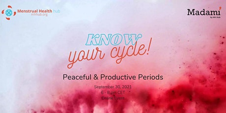 Know your Cycle: Peaceful & Productive Periods tickets