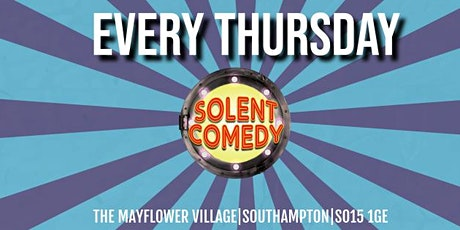Solent Comedy at The Mayflower Village Southampton tickets