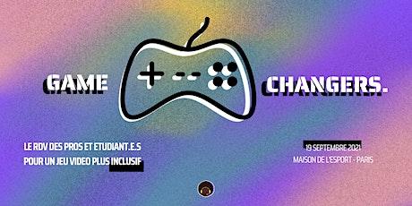 GAME CHANGERS : le RDV des professionnels pour un jeu vidéo plus inclusif billets