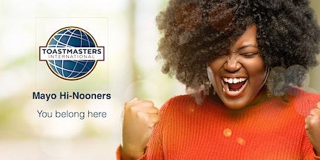 Mayo Hi-Nooners Toastmasters Meeting tickets