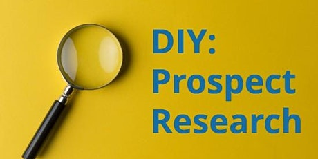 Do-It-Yourself Prospect Research tickets