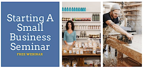 Starting A Small Business Seminar - September 28th, 2021 tickets