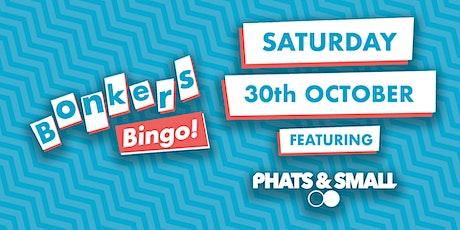 Mecca Stockton Bonkers Bingo Feat Phats & Small tickets