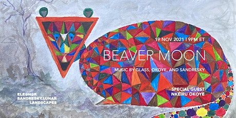 Lunar Landscapes 15: Beaver Moon tickets
