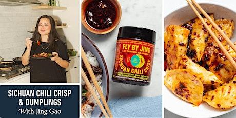 Sichuan Chili Crisp & Dumplings with Jing Gao tickets
