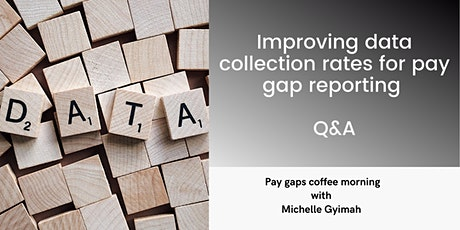 Improve your data collection rates for ethnicity pay gap reporting tickets