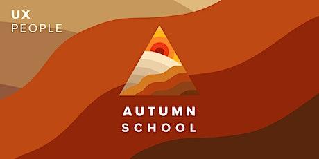 UX Autumn School 2021 tickets