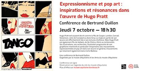 Conférence ZOOM | Bertrand Ouillon : Pratt, l'expressionnisme et le pop art billets