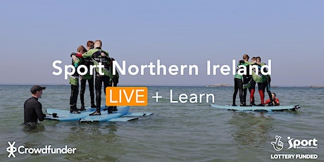 Crowdfund Sport Northern Ireland LIVE + Learn, Project Re-Boot : Activate tickets