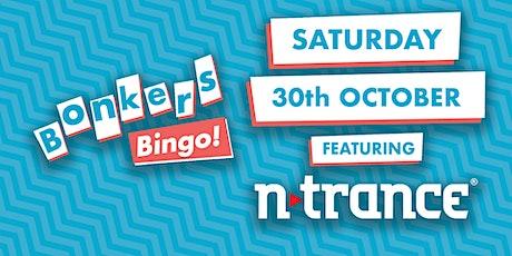 Bonkers Bingo Birkenhead Feat N - Trance tickets