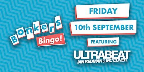 Mecca Stevenage Bonkers Bingo Feat Ultrabeat tickets