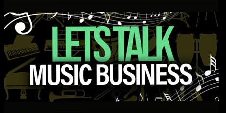 Let's Talk Music Business: Spotify, YouTube, Social Media Editions tickets
