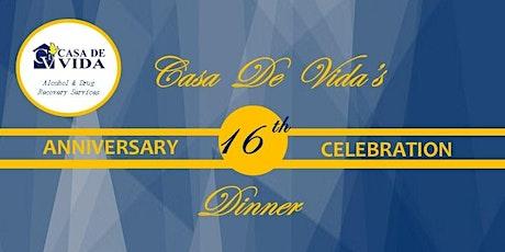 Casa De Vida's 16th Anniversary Dinner tickets