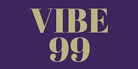 VIBE 99 tickets