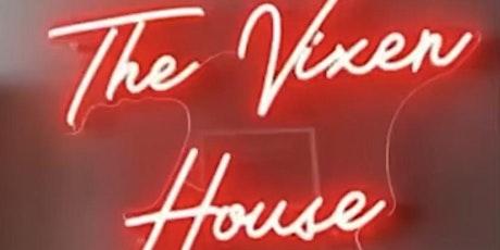 The Vixen House Pop Up Launch 2021 tickets