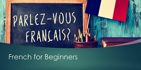 French for Beginners. Tuesday 7pm tickets
