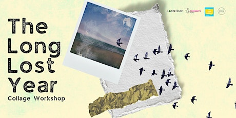 Collage Workshop - The Long Lost Year tickets