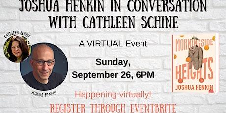 Joshua Henkin in conversation with Cathleen Schine tickets